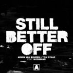 Still Better Off (Extended Mix)