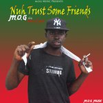 Nuh Trust Some Frenz
