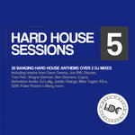 Hard House Sessions Vol 5