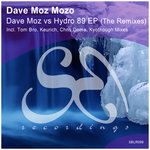 Dave Moz vs Hydro 89 EP (The Remixes)