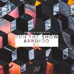 Run The Show/Bandido EP