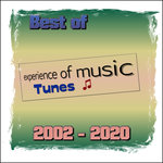 Best Of Experience Of Music Tunes 2002-2020