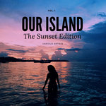 Our Island (The Sunset Edition) Vol 1