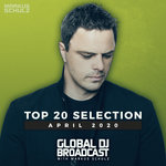Global DJ Broadcast - Top 20 April 2020