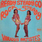 Ready Steady Go Rock Steady