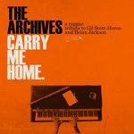 Carry Me Home: A Reggae Tribute To Gil Scott-Heron & Brian Jackson