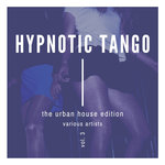 Hypnotic Tango (The Urban House Edition) Vol 3