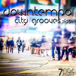 Downtempo City Grooves 2K20