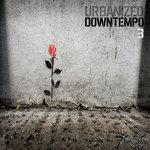 Urbanized Downtempo Vol 3