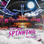 Spinning (All Night Long)