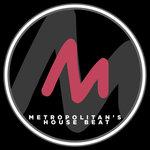 Metropolitan's House Beat