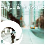 Chill & Miracle