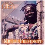 Mr. Le President
