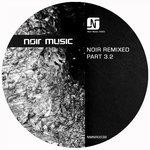 Noir Remixed Part 3.2
