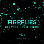 Fireflies (The Tech House Series) Vol 3
