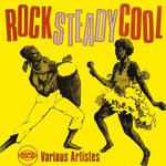 Rock Steady Cool
