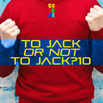 To Jack Or Not To Jack? 10