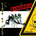 Dangerous (Part 2)