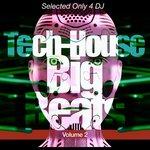 Tech-House Big Beats Vol 2