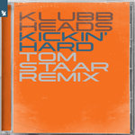 Kickin' Hard (Tom Staar Extended Remix)