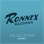 Ronnex Records - The Collection Vol 1