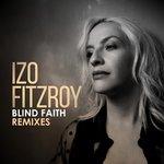 Blind Faith (Remixes)