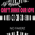 Can't Shake Our Love (Bass Mix)