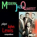 Modern Jazz Quartet Plays John Lewis Compositions