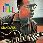 Jim Hall Plays Standards
