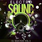 Electro Sound DJ Selection Vol 5
