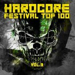 Hardcore Festival Top 100 Vol 3