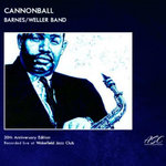 Cannonball (20th Anniversary Edition) (Live At Wakefield Jazz Club)