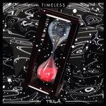 Timeless (Explicit)