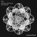 Aurora Centralis (The Remixes)