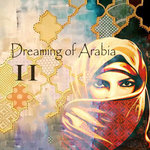 Dreaming Of Arabia 2