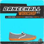 Dancehall WorkShop Hits