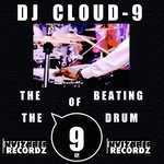 The Beating Of The 9 Drum (That Crazy Mixes)
