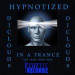 Hypnotized In A Trance