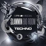 Slammin Big Room Techno (Sample Pack WAV/APPLE/LIVE)