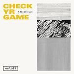 Check Yr Game