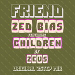 Friend (feat Children Of Zeus)