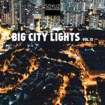 Big City Lights Vol 13