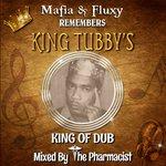 Mafia & Fluxy Remembers King Tubbys (feat The Pharmacist)