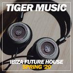 Ibiza Future House Spring '20