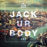 Jack Ur Body #25