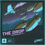 THE DROP (The Remixes Part 1)