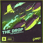 THE DROP (The Remixes Pt 2)