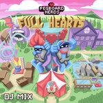 Full Hearts (DJ Mix)