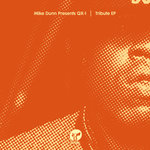 Tribute EP (Mike Dunn Presents: QX-1)
