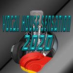 Vocal House Sensation 2020